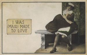 I was (Maid) made to love (A 47 - 10)