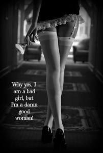 I'm a bad girl........